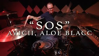 SOS - Avicii (feat. Aloe Blacc) | DRUM COVER (SHIELDS)