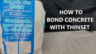 How To Bond New Concrete To Old Concrete With Thinset