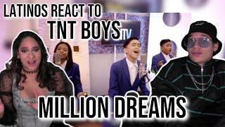 Latinos react to TNT Boys - A Million Dreams  REACTION