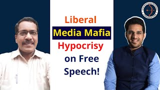 Inside details of LIBERAL Media Mafia , HYPOCRISY on Free Speech- J. Gopikrishnan