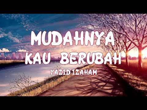 Yazid Izaham - Mudahnya Kau Berubah Cover Mr Bie (Official Music Video with Lyric)