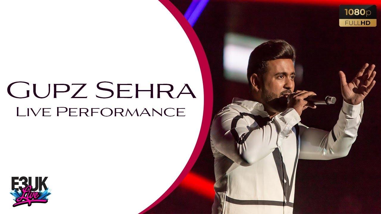 Gupz Sehra   Live Concert Performance   E3UK LIVE Highlights