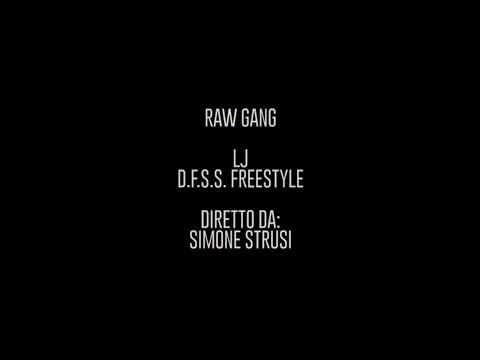 LJ - D.F.S.S. FREESTYLE (STREET VIDEO)