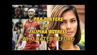 PBA PLAYERS AND FILIPINA ACTRESS WHO DATED BEFORE