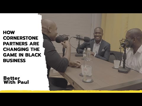 How Cornerstone Partners are Changing The Game in Black Business