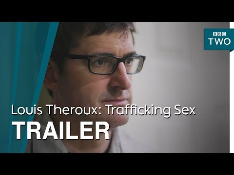 Louis Theroux: Trafficking Sex - Trailer   BBC Two