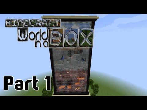[Minecraft : World in a Box] #1 ใช้ชีวิตเรียบง่าย