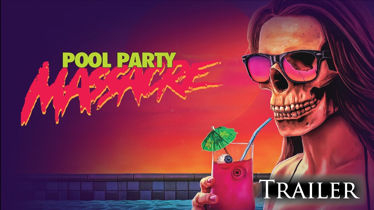 Pool Party Massacre - Horror Movie Trailer