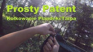 Prosty Patent - Kołkowanie Plandeki/Tarpa!