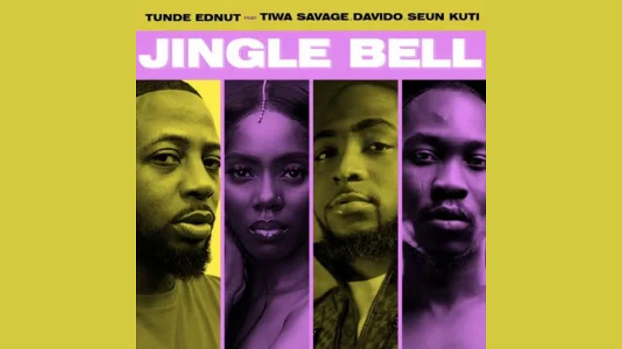 Tunde Ednut Jingle Bell Feat Tiwa Savage Davido Seun Kuti Official Audio G46 Afro Beats Youtube Download tunde ednut top songs & albums. youtube