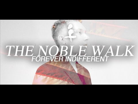 FOREVER INDIFFERENT - The Noble Walk (Music Video)