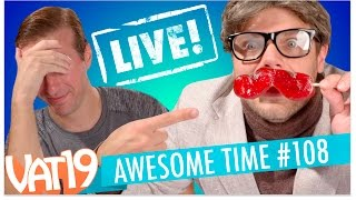 Awesome Time Live! | Episode #108