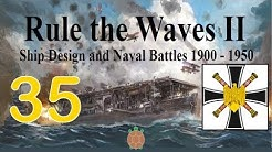 Rule the Waves 2 | Germany (1900) - 35 - Land War in Asia