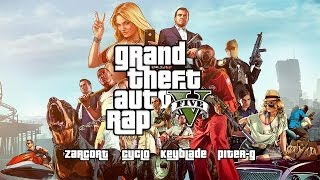 GTA V RAP: Todo Por Dinero | Keyblade, Zarcort, Cyclo y Piter-G