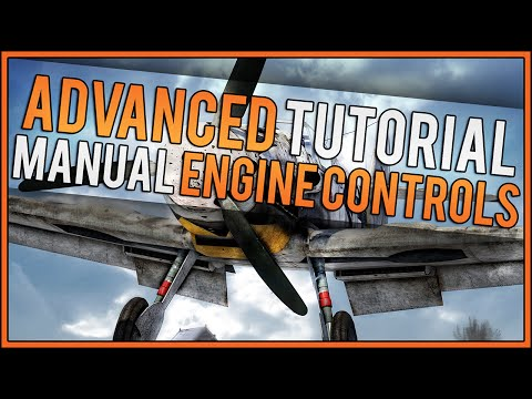 War Thunder Advanced Tutorial - How To Use Manual Engine Controls  -  Working In SB And RB
