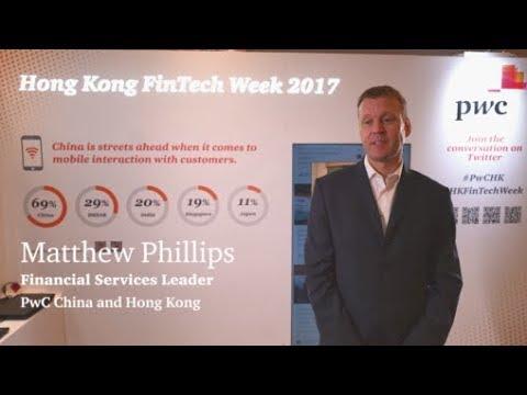 Hong Kong FinTech Week - Interview with PwC Hong Kong Financial Services Leader Matthew Phillips