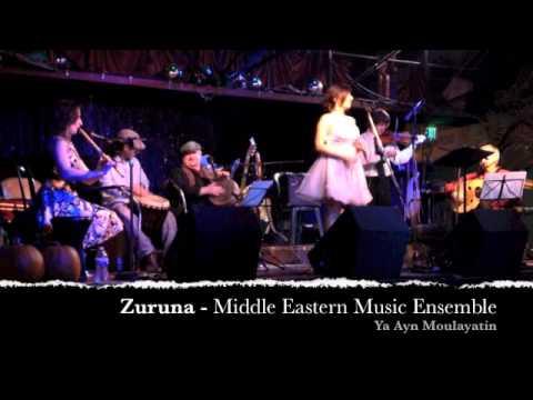Zuruna - Ya Ayn Moulayatin