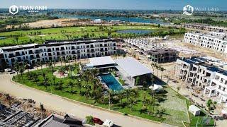 tiến độ dự án West Lakes Golf & Villas  Dự Án Biệt Thự Nghỉ Dưỡng Long An  dự án đẳng cấp khu vực