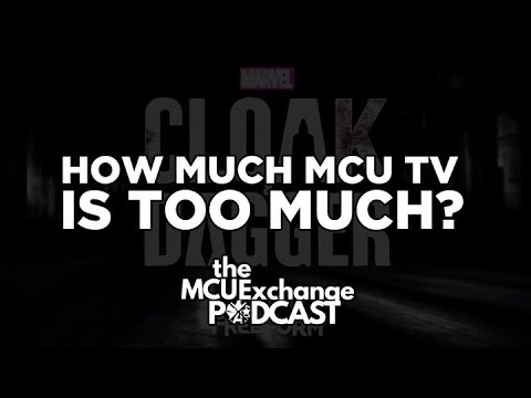 How Much MCU TV is Too Much? - The MCUExchange Podcast