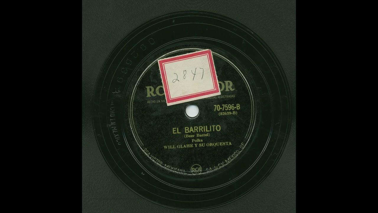 Will Glahe - El Barrilito - Victor 70-7596-B