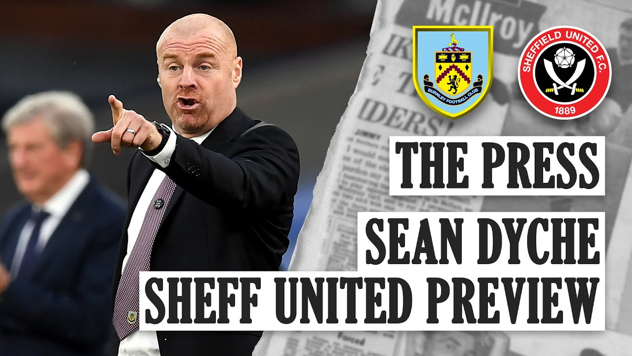 VAR, THE BLADES & INJURIES | THE PRESS | Sean Dyche Sheffield United Preview