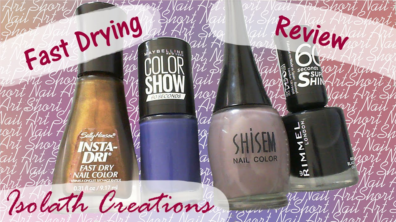 4 Fast Drying Nail Polish Tests - YouTube