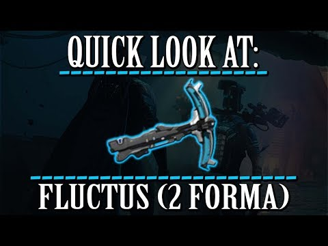 Warframe - Quick Look At: Fluctus (2 Forma) thumbnail