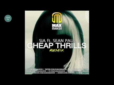 Sia feat. Sean Paul - Cheap Thrills (Max Maikon...