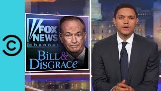 Bill O'Reilly's $32 Million Sexual Harassment Settlement   The Daily Show