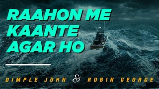 Raahon Mein Kaante Agar Ho - Dimple John (MGOCSM Bhilai)