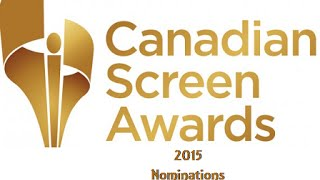 Canadian Screen Awards Nominations 2015