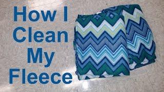 How I Clean My Fleece