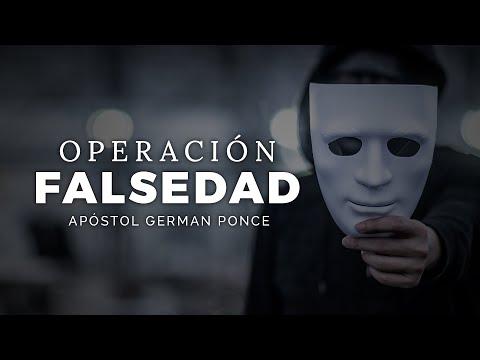 Apóstol German Ponce │ Operación Falsedad │ domingo pm 25 octubre 2020