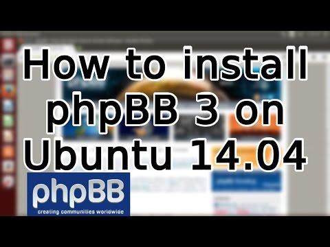 Tutorial: How To Install PhpBB 3 On Ubuntu 14.04 (2015)