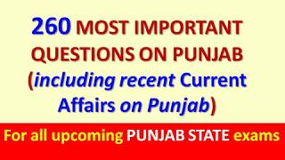 260 Questions on Punjab General Knowledge and Current Affairs | For upcoming Punjab State Exams