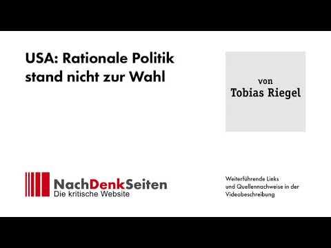 USA: Rationale Politik stand nicht zur Wahl | Tobias Riegel | NachDenkSeiten-Podcast