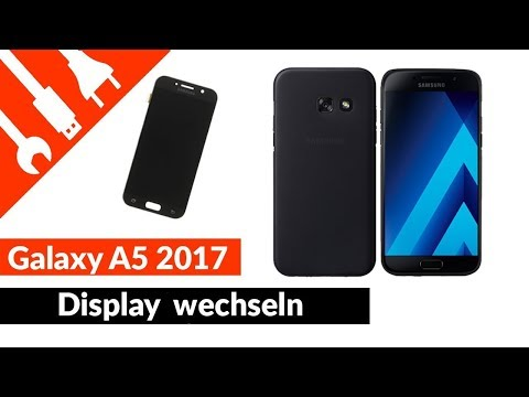 Samsung Galaxy A5 2017 Display wechseln Deutsch Anleitung