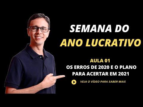 Semana do Ano Lucrativo AULA 01 - Os erros de 2020 e o plano para acertar em 2021