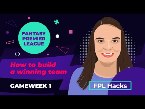 How To Build A Winning Fantasy Premier League Team!  |  FPL Hacks |  GW 1