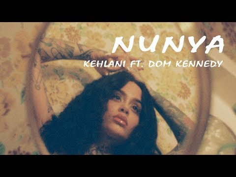 Kehlani -  Nunya  (Lyrics Video) ft  Dom Kennedy Mp3