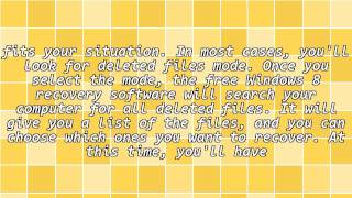 Use WINDOWS 8 Data Recovery Software to Find Missing or Deleted Files Quickly