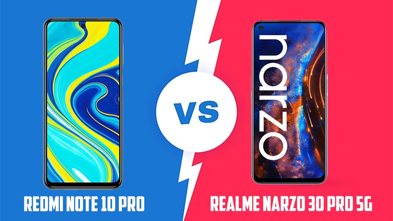 Redmi Note 10 Pro Vs Realme Narzo 30 Pro 5G Price Comparison & Specifications & Opinion In Hindi