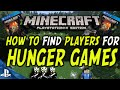 Minecraft PS4 - Hunger Games - How to Play Hunger Games (FIND PLAYERS HERE)