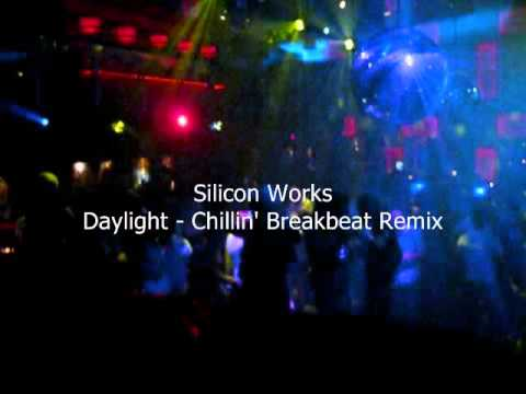 Silicon Works - Daylight (Chillin Breakbeat Remix)