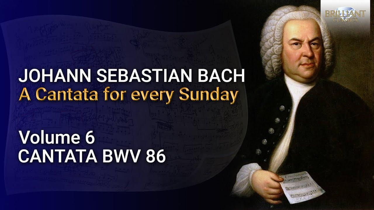J.S. Bach: The Church Cantatas Vol, 6: Wahrlich, wahrlich, ich sage euch, BWV 86