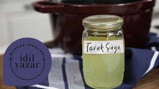 Evde Tavuk Suyu Nasıl Yapılır | Mutfak İpuçları