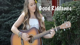 Good Riddance (Time Of Your Life) - Green Day | cover by Lara