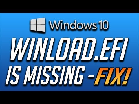 How to Fix Winload efi is Missing or Corrupt Error in