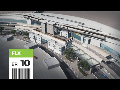 Cities Skylines: FBS International Airport - Part 10 - Upscale Balcony Restaurant & Air Tram Stop