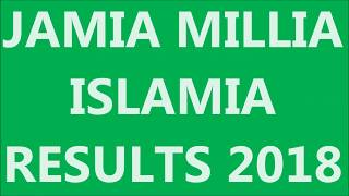 JAMIA MILLIA ISLAMIA 11TH ARTS RESULTS | 23 JUNE 2018 SECOND SELECTED LIST OF 11TH ARTS||